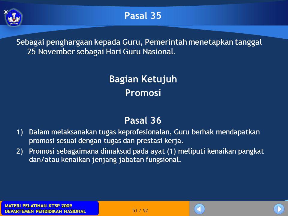 Pasal 35 Bagian Ketujuh Promosi Pasal 36