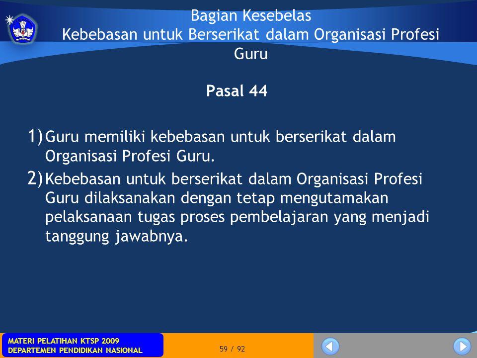 Bagian Kesebelas Kebebasan untuk Berserikat dalam Organisasi Profesi Guru