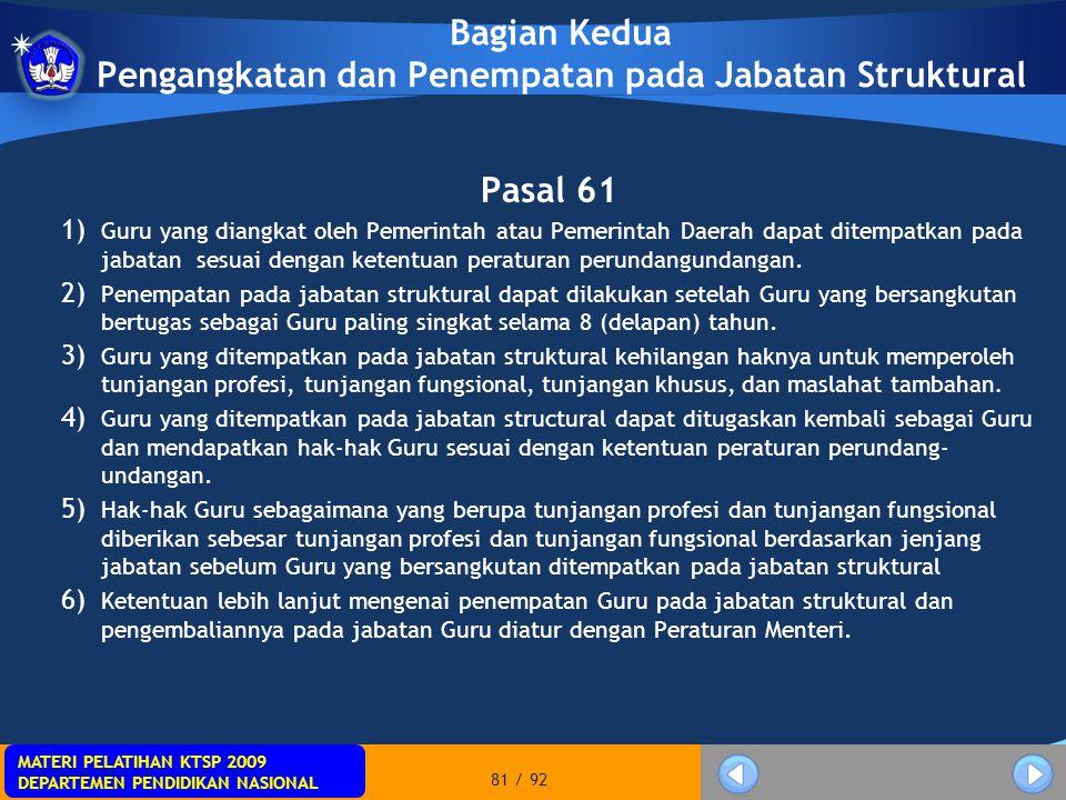 Bagian Kedua Pengangkatan dan Penempatan pada Jabatan Struktural