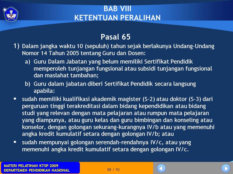 BAB VIII KETENTUAN PERALIHAN
