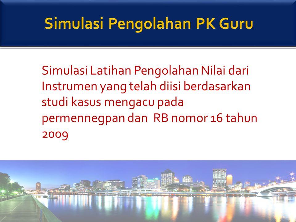 Simulasi Pengolahan PK Guru