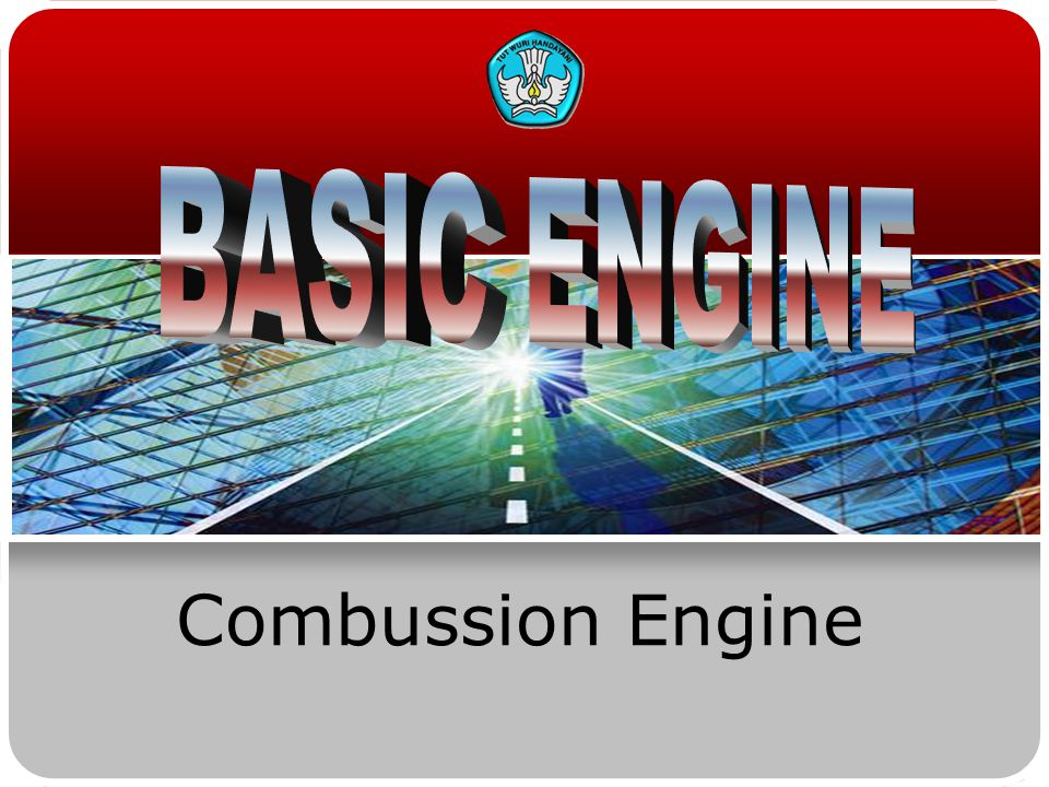 BASIC ENGINE Combussion Engine