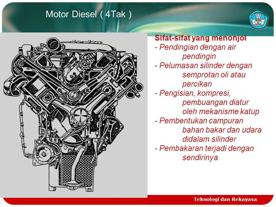 Motor Diesel ( 4Tak ) Sifat-sifat yang menonjol