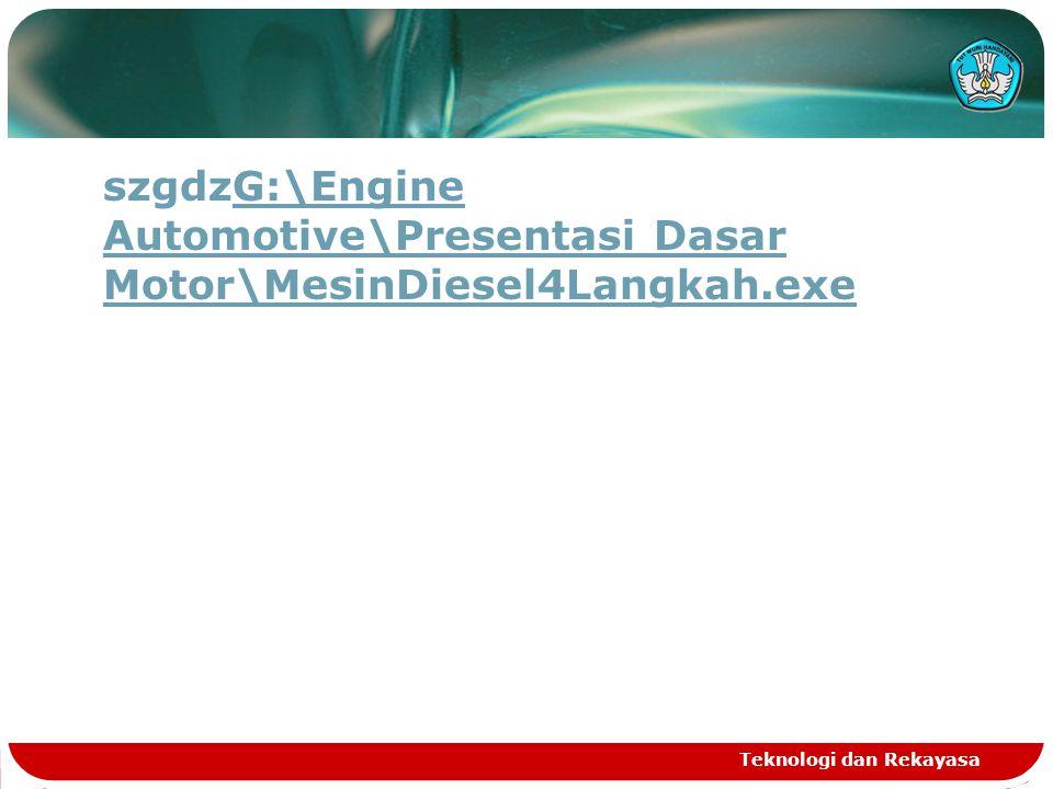 szgdzG:\Engine Automotive\Presentasi Dasar Motor\MesinDiesel4Langkah