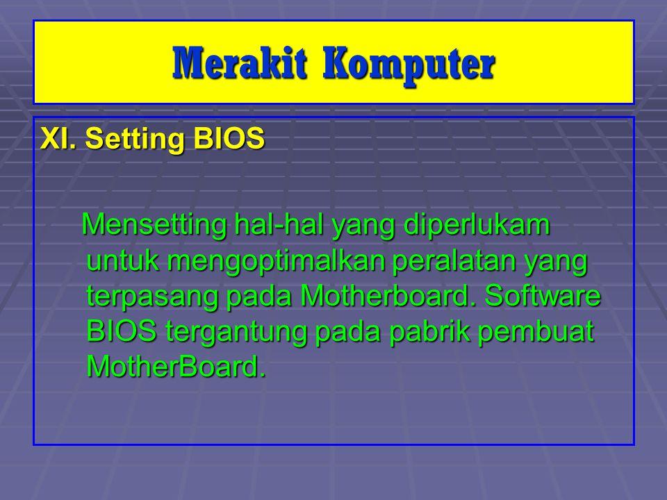 Merakit Komputer XI. Setting BIOS
