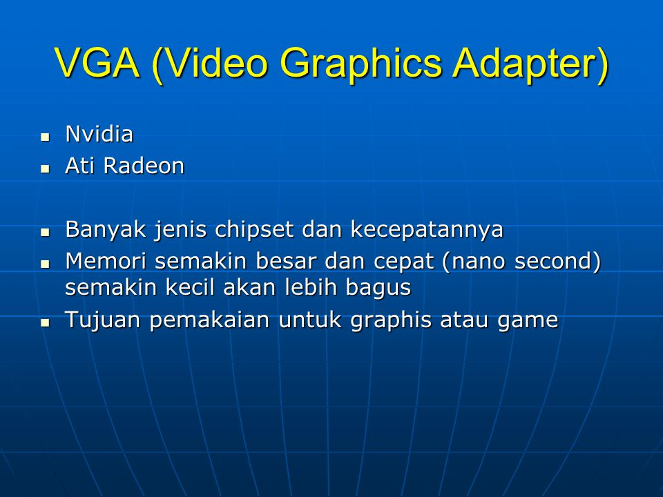 VGA (Video Graphics Adapter)