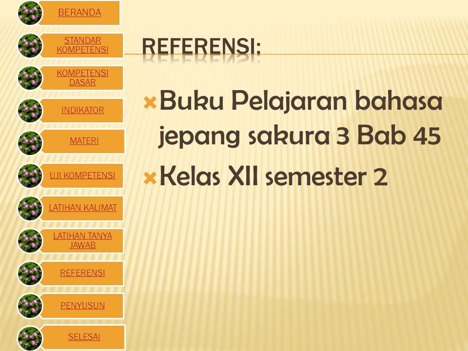 Buku Pelajaran bahasa jepang sakura 3 Bab 45 Kelas XII semester 2