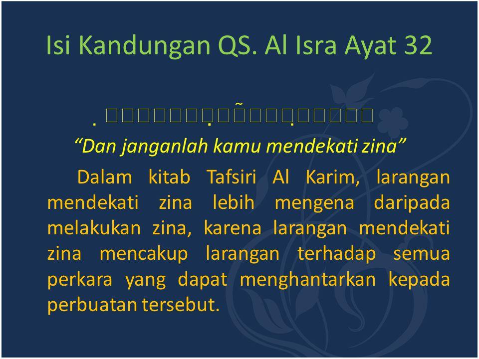 Isi Kandungan QS. Al Isra Ayat 32