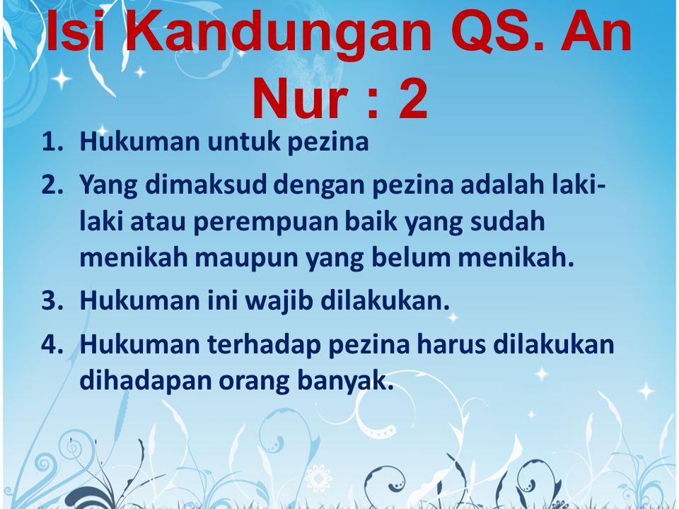 Isi Kandungan QS. An Nur : 2