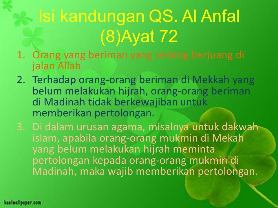 Isi kandungan QS. Al Anfal (8)Ayat 72