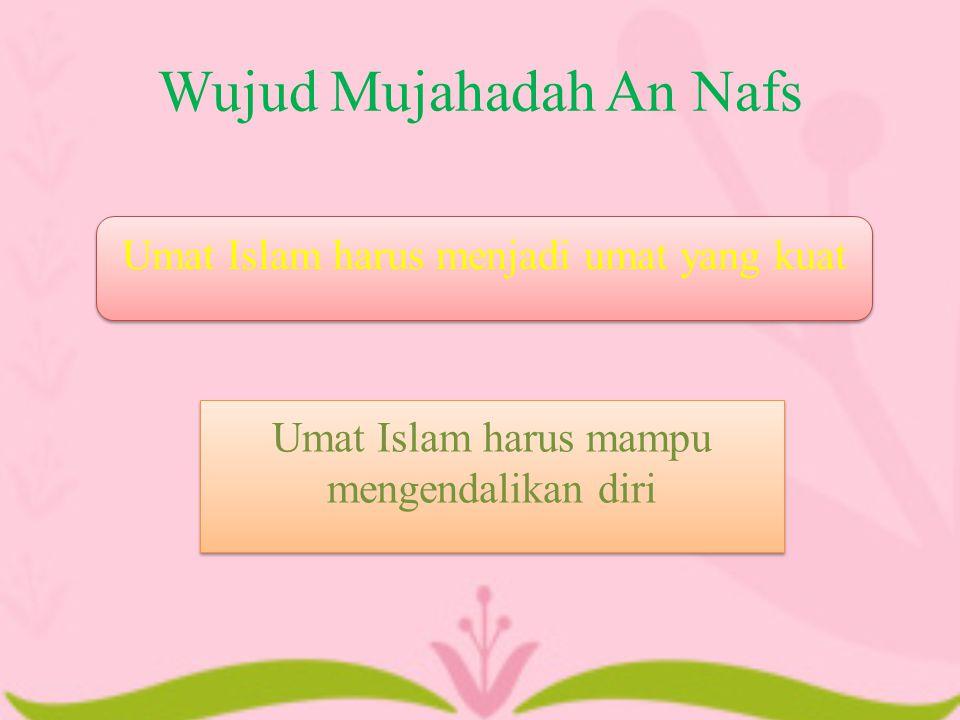 Wujud Mujahadah An Nafs