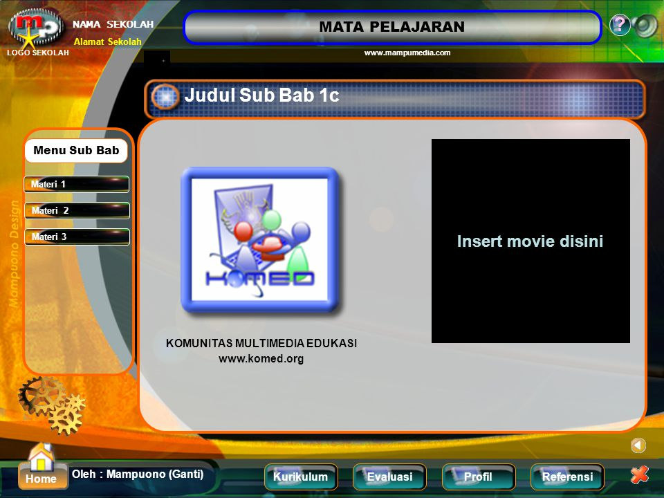 Judul Sub Bab 1c Insert movie disini Menu Sub Bab