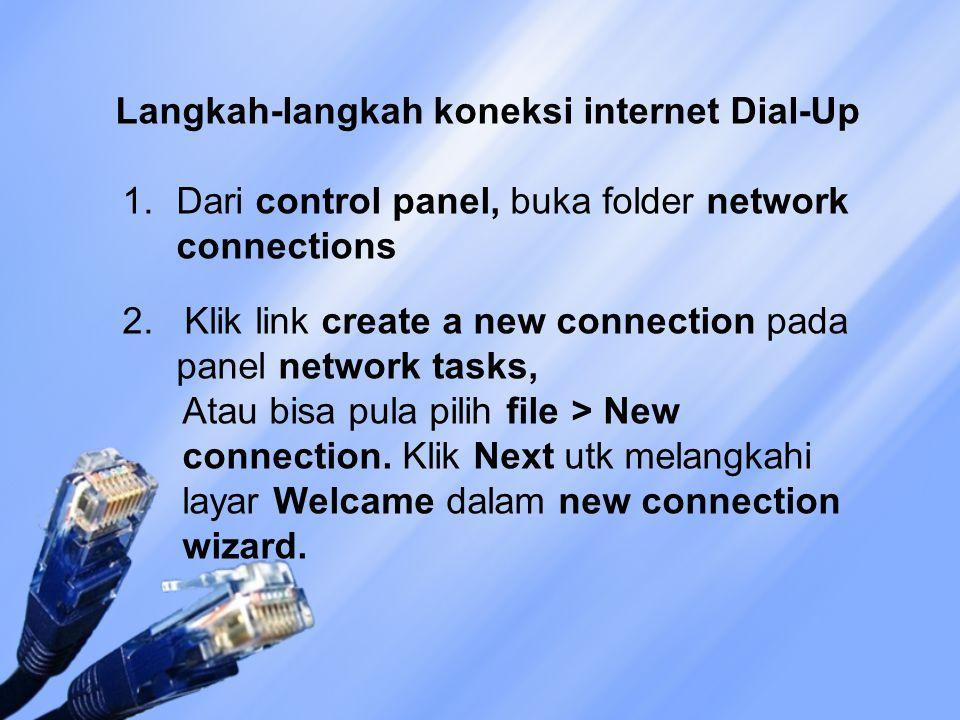 Langkah-langkah koneksi internet Dial-Up
