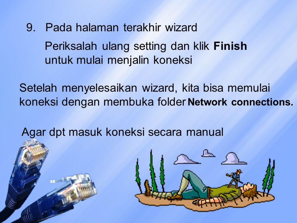 9. Pada halaman terakhir wizard