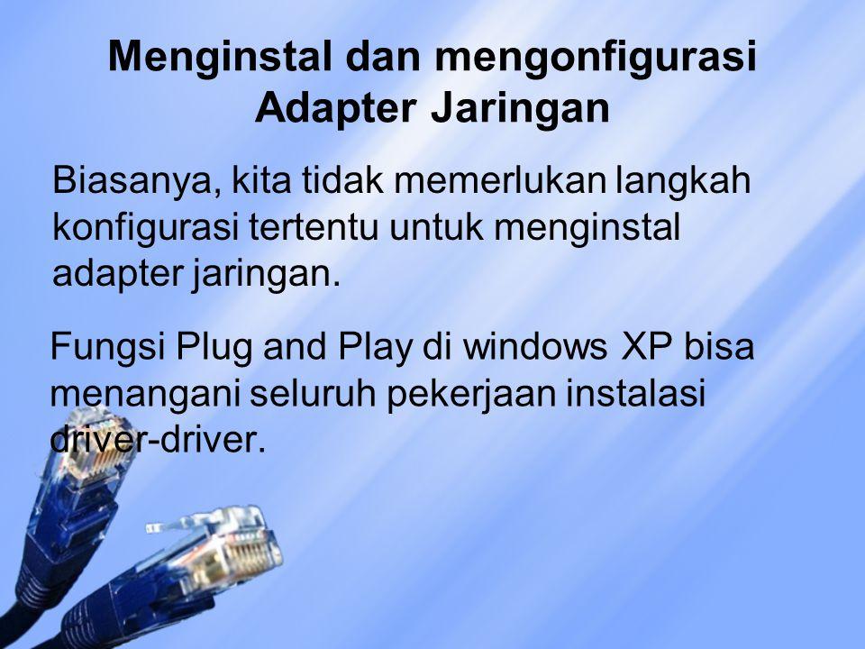Menginstal dan mengonfigurasi Adapter Jaringan
