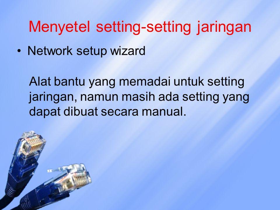 Menyetel setting-setting jaringan