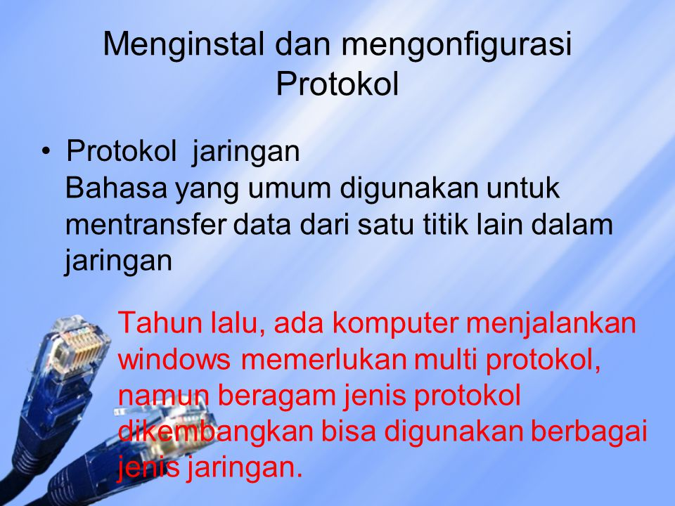 Menginstal dan mengonfigurasi Protokol