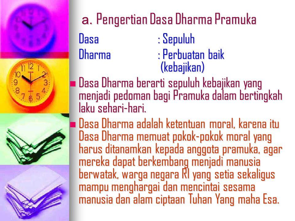 a. Pengertian Dasa Dharma Pramuka