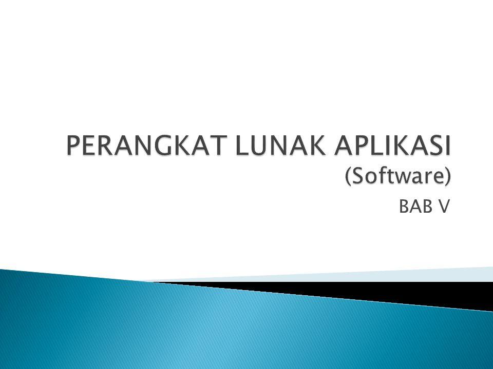 PERANGKAT LUNAK APLIKASI (Software)