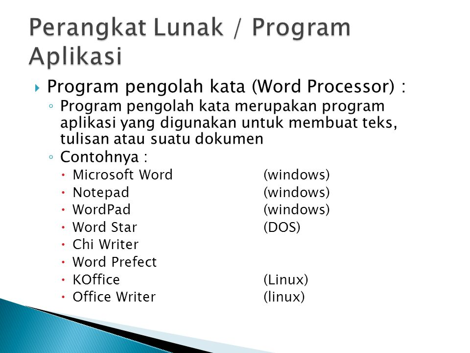 Perangkat Lunak / Program Aplikasi