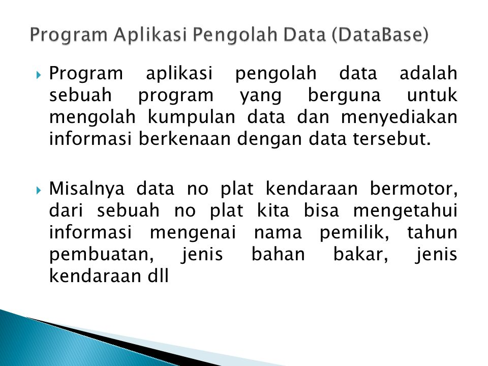 Program Aplikasi Pengolah Data (DataBase)