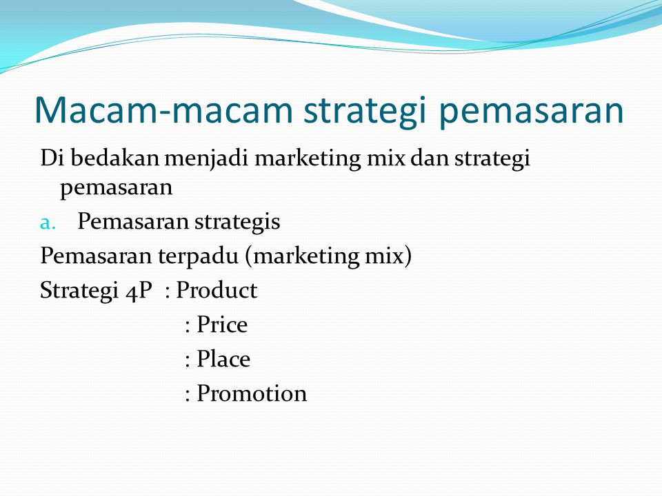 Macam-macam strategi pemasaran