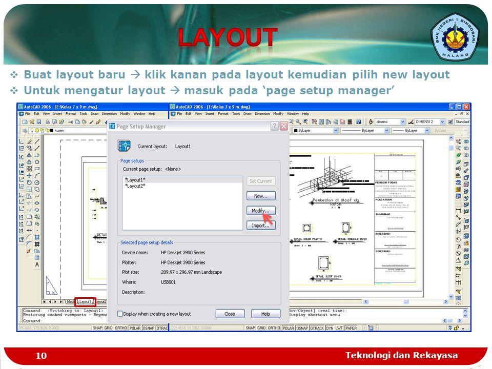 LAYOUT Buat layout baru  klik kanan pada layout kemudian pilih new layout. Untuk mengatur layout  masuk pada 'page setup manager'