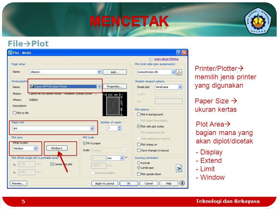 MENCETAK FilePlot. Printer/Plotter memilih jenis printer yang digunakan. Paper Size  ukuran kertas.