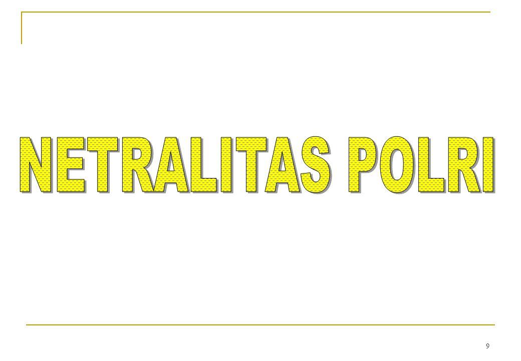 NETRALITAS POLRI