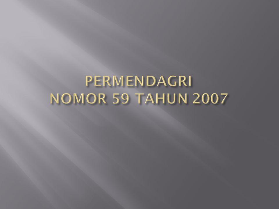PERMENDAGRI NOMOR 59 TAHUN 2007