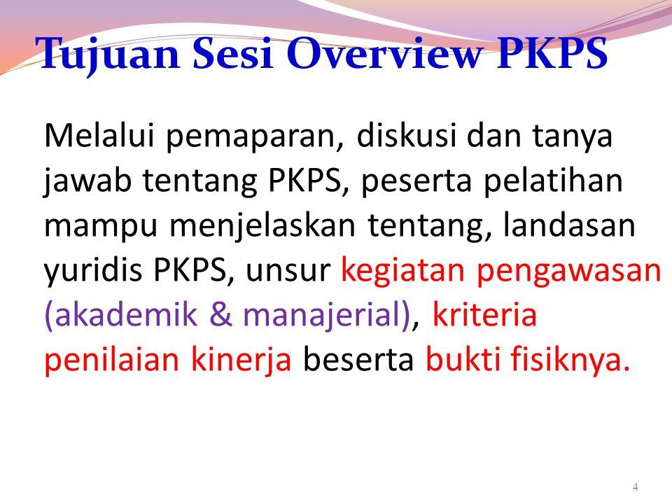 Tujuan Sesi Overview PKPS