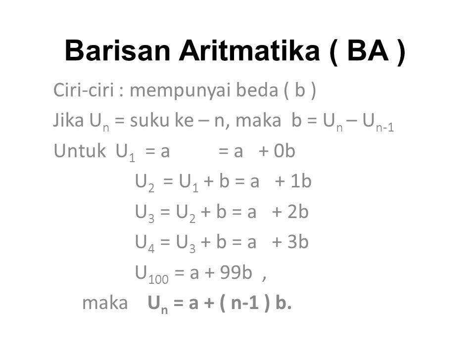 Barisan Aritmatika ( BA )