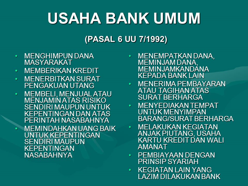 USAHA BANK UMUM (PASAL 6 UU 7/1992)