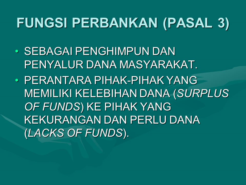 FUNGSI PERBANKAN (PASAL 3)