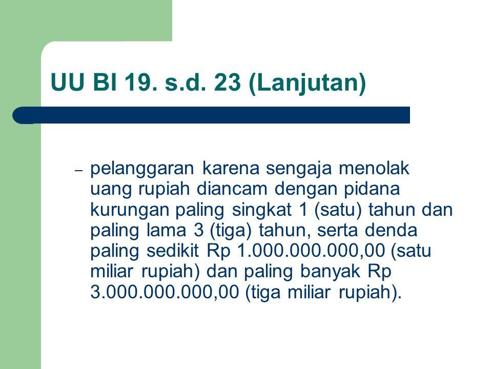 UU BI 19. s.d. 23 (Lanjutan)