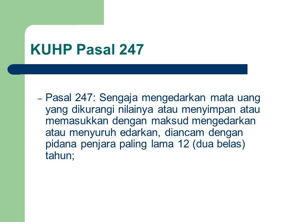 KUHP Pasal 247