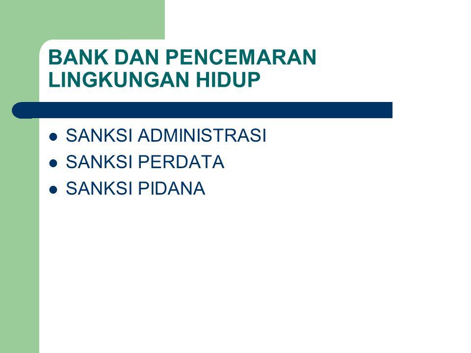 BANK DAN PENCEMARAN LINGKUNGAN HIDUP