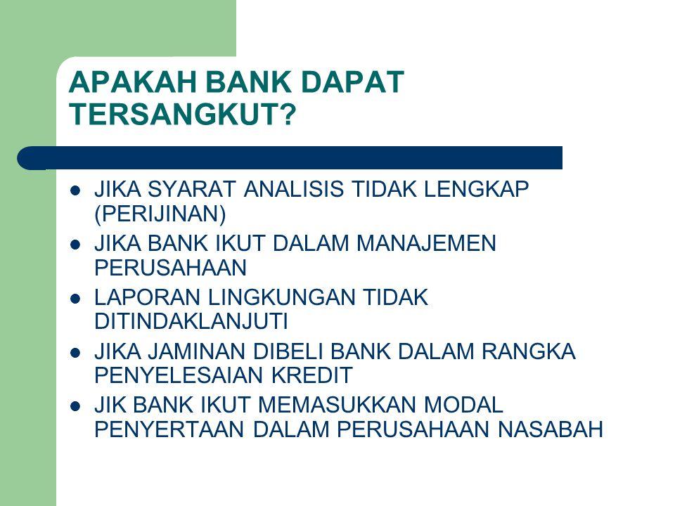 APAKAH BANK DAPAT TERSANGKUT