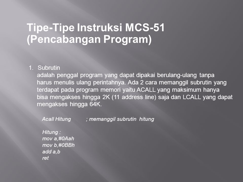 Tipe-Tipe Instruksi MCS-51 (Pencabangan Program)