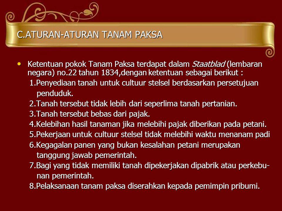 C.ATURAN-ATURAN TANAM PAKSA