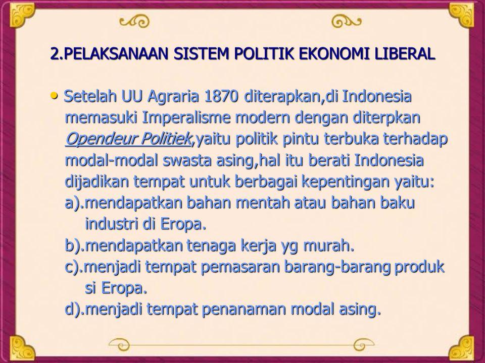 2.PELAKSANAAN SISTEM POLITIK EKONOMI LIBERAL