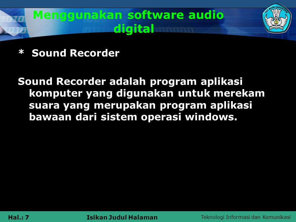 Menggunakan software audio digital