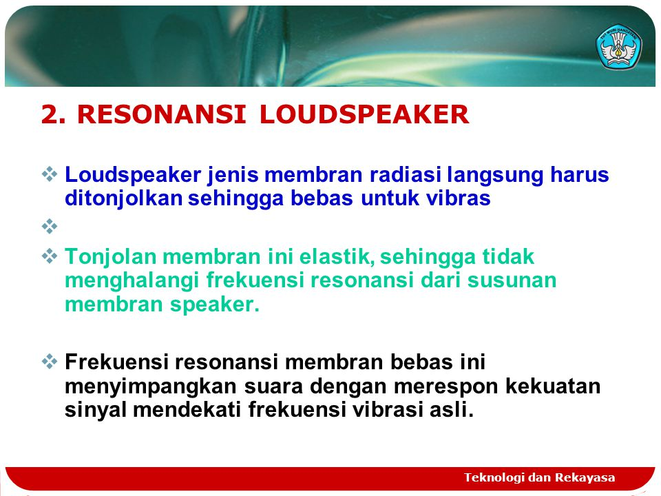 2. RESONANSI LOUDSPEAKER