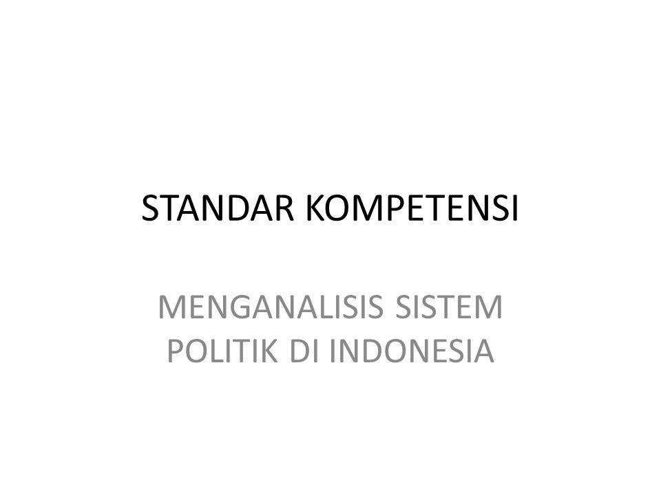 MENGANALISIS SISTEM POLITIK DI INDONESIA