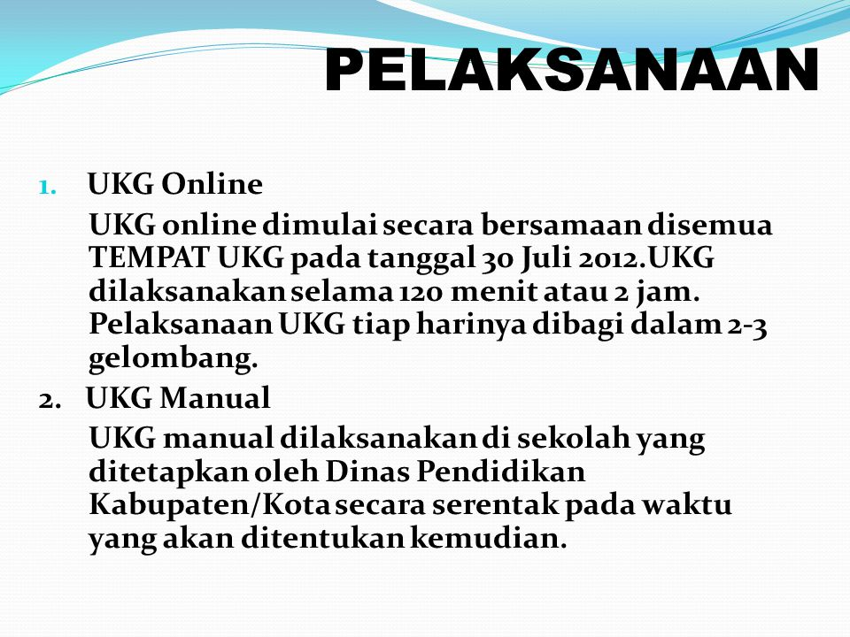 PELAKSANAAN UKG Online