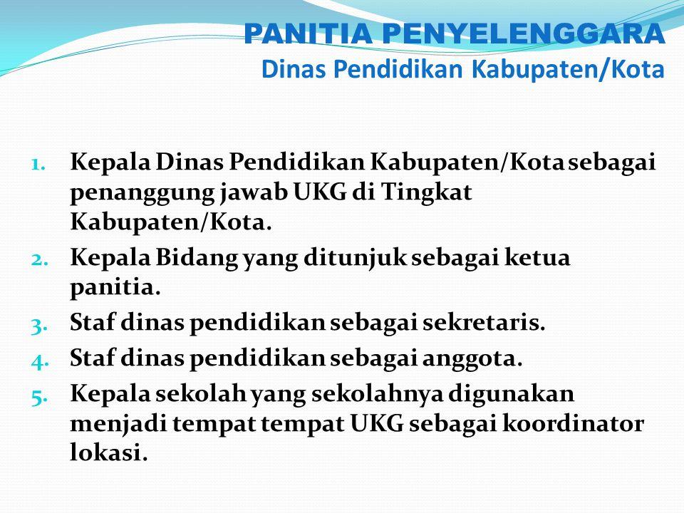 PANITIA PENYELENGGARA Dinas Pendidikan Kabupaten/Kota