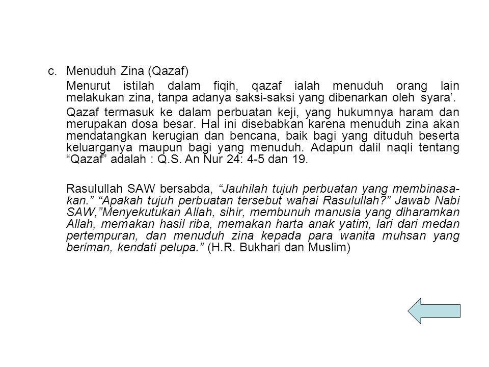 c. Menuduh Zina (Qazaf)