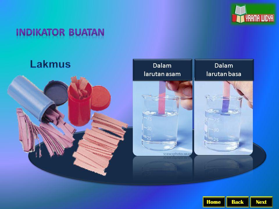 Indikator Buatan Lakmus Dalam larutan asam Dalam larutan basa Home
