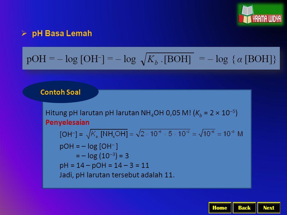 Hitung pH larutan pH larutan NH4OH 0,05 M! (Kb = 2 × 10–5)