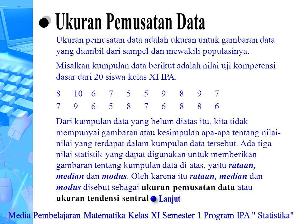 Ukuran Pemusatan Data Lanjut